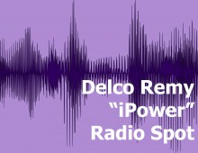 "Delco Remy ""iPower"" Radio Spot"